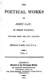 The Poetical Works of John Gay: In Three Volumes. Collated with the Best Editions: