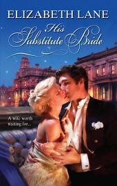His Substitute Bride