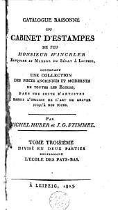 Catalogue raisonné du cabinet d'estampes par feu m. Winckler: L'école des Pays-bas