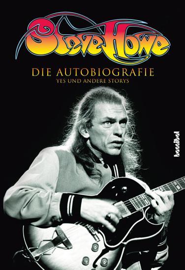Steve Howe   Die Autobiografie PDF