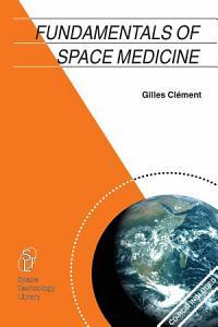 Fundamentals of Space Medicine Book