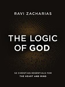 The Logic of God Book