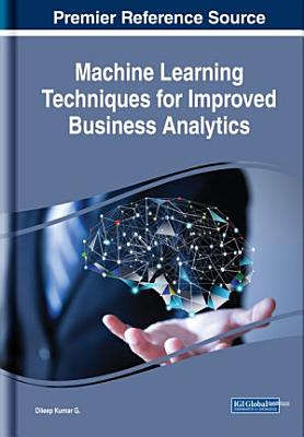 Machine Learning Techniques for Improved Business Analytics PDF