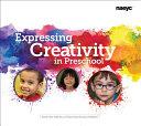 Expressing Creativity in Preschool