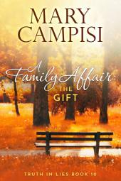 A Family Affair: The Gift