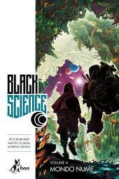 Black Science 4 : Mondo Nume