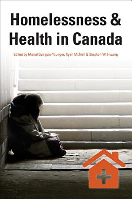 Homelessness   Health in Canada