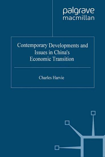 Contemporary Developments and Issues in China s Economic Transition PDF