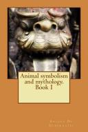 Animal Symbolism and Mythology