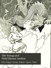 The Young and Field Literary Readers: Book one-[six], Book 5