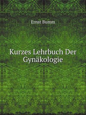 Kurzes Lehrbuch Der Gyn kologie PDF