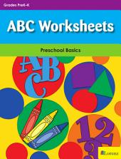 ABC Worksheets: Preschool Basics