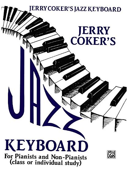 Jazz Keyboard for Pianists and Non Pianists PDF
