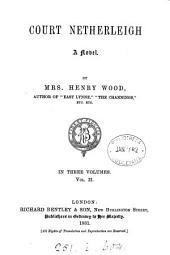 Court Netherleigh: Volume 2
