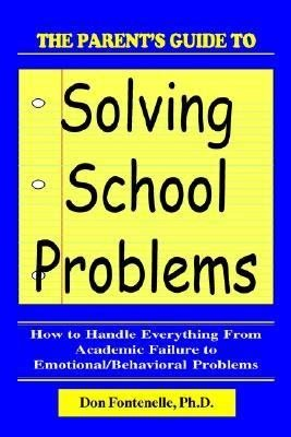 The Parent s Guide to Solving School Problems PDF