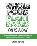 Whole Food Plant Based on  5 a Day Book