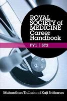 Royal Society of Medicine Career Handbook  FY1   ST2 PDF