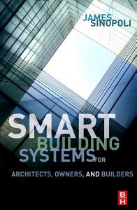 Smart Buildings Systems for Architects  Owners and Builders