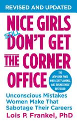 Nice Girls Don T Get The Corner Office Book PDF