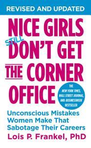 Nice Girls Don t Get the Corner Office PDF