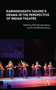 Rabindranath Tagore s Drama in the Perspective of Indian Theatre