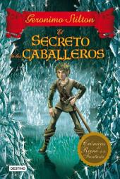 El secreto de los caballeros: Crónicas del Reino de la Fantasía 6