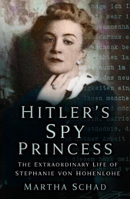 Hitler s Spy Princess