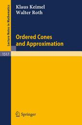 Ordered Cones and Approximation