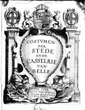 Costumen der stede ende casselrie van Belle