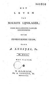 Het leven van Maurits Lijnslager: eene Hollandsche familiegeschiedenis uit de zeventiende eeuw, Volume 3