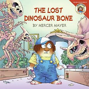 Little Critter  The Lost Dinosaur Bone PDF