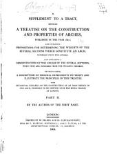 A dissertation on the construction and properties of arches: Supplement