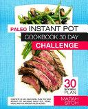 Paleo Instant Pot Cookbook 30 Day Challenge Book PDF