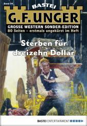 G. F. Unger Sonder-Edition - Folge 054: Sterben für dreizehn Dollar