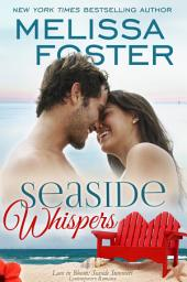 Seaside Whispers (Love in Bloom: Seaside Summers): Matt Lacroux