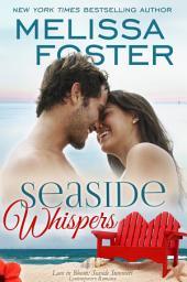 Seaside Whispers (Love in Bloom: Seaside Summers): Matt Lacroux