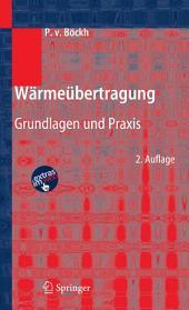 Wärmeübertragung: Grundlagen und Praxis, Ausgabe 2