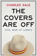 The Covers Are Off: Civil War at Lord's