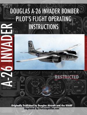 Douglas A 26 Invader Bomber Pilot s Flight Manual