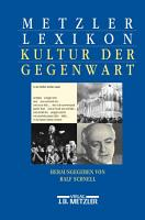 Metzler Lexikon Kultur der Gegenwart PDF