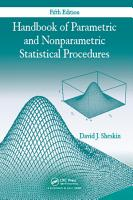 Handbook of Parametric and Nonparametric Statistical Procedures  Fifth Edition PDF