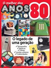 O Melhor dos Anos 80 - Guia Mundo Em Foco Especial Ed.02