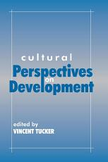 Cultural Perspectives on Development PDF