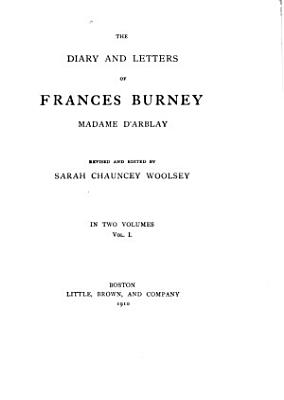 The Diary and Letters of Frances Burney  Madame D Arblay PDF