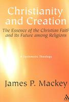 Christianity and Creation PDF