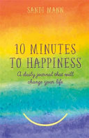 10 Minutes to Happiness Book