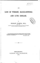 On Loss of Weight, Blood-spitting and Lung Disease