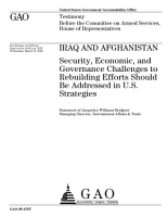 Iraq and Afghanistan  Security  Economic  and Governance Challenges to Rebuilding Efforts Should Be Addressed in U  S  Strategies PDF