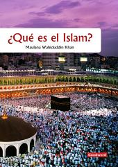¿Qué es el Islam? (Goodword): What is Islam