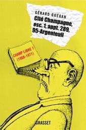 Cité Champagne, esc. i, appt. 289, 95 - Argenteuil: Champ Libre I (1968-1971)